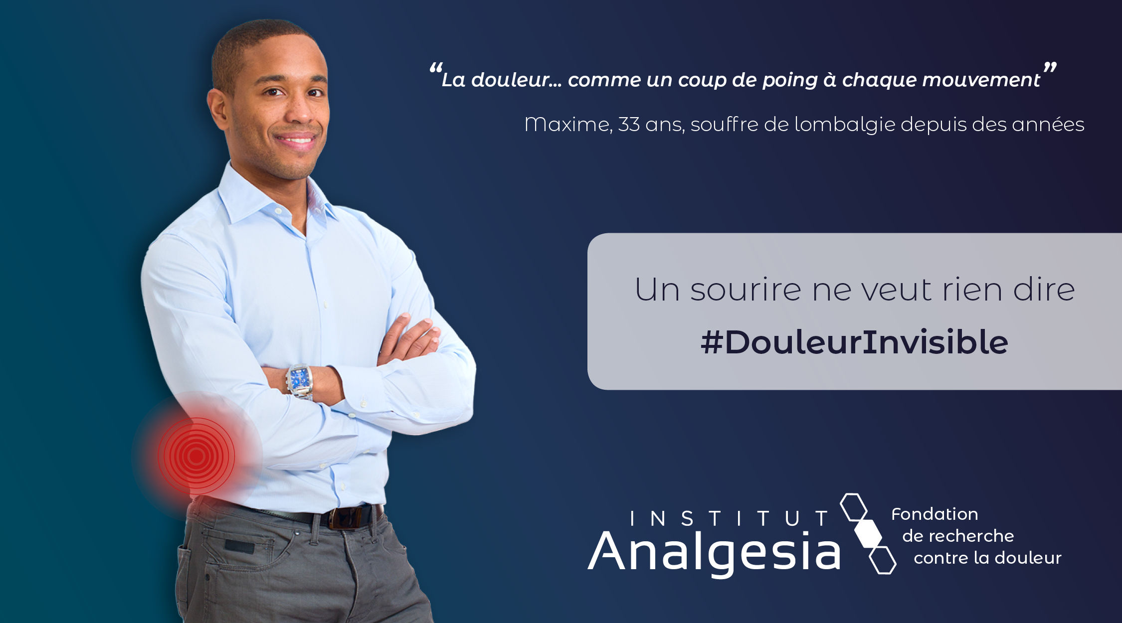 CAMPAGNE DOULEUR INVISIBLE Maxime
